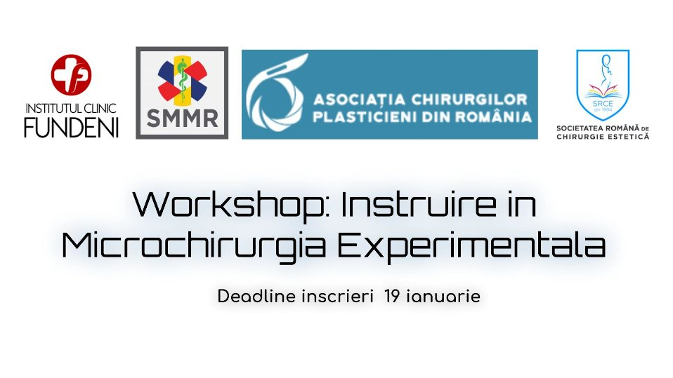 Workshop de microchirurgie destinat medicilor rezidenti in Chirurgie Plastica