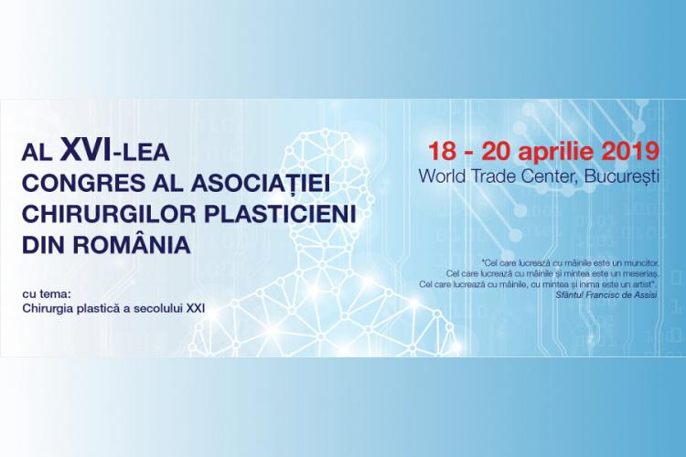 Al XVI-lea Congres, 18-20 aprilie 2019, World Trade Center, Bucuresti